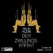 Cover-Bild zu Klein, Tal M.: Der Zwillingseffekt (Ungekürzt) (Audio Download)