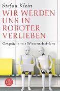 Cover-Bild zu Klein, Stefan: Wir werden uns in Roboter verlieben (eBook)