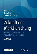 Cover-Bild zu Keller, Bernhard (Hrsg.): Zukunft der Marktforschung (eBook)