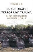 Cover-Bild zu Klein, Stefan: Boko Haram: Terror und Trauma (eBook)