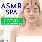 Cover-Bild zu Asmr Spa - Stress Loslassen, Sanft Einschlafen, 2. Std. Entspannung (Audio Download) von Mar, Sophia De