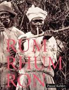 Cover-Bild zu Rum - Rhum - Ron von Kählin, Pascal