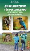 Cover-Bild zu Ausflugsziele für Vogelfreunde von Schurter, Joël