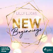Cover-Bild zu New Beginnings: Roman (Green Valley Love 1) (Audio Download) von Lucas, Lilly