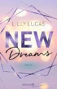 Cover-Bild zu New Dreams (eBook) von Lucas, Lilly