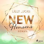 Cover-Bild zu New Horizons: Roman (Green Valley Love 4) (Audio Download) von Lucas, Lilly