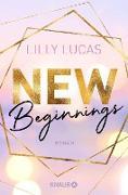 Cover-Bild zu New Beginnings (eBook) von Lucas, Lilly