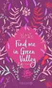 Cover-Bild zu Find me in Green Valley (eBook) von Lucas, Lilly