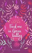 Cover-Bild zu Find me in Green Valley von Lucas, Lilly