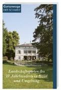 Cover-Bild zu Landschaftsgärten des 19. Jahrhunderts in Basel und Umgebung