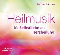 Cover-Bild zu Heilmusik für Selbstliebe und Herzheilung von Reimann, Michael
