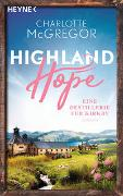 Cover-Bild zu Highland Hope 3 - Eine Destillerie für Kirkby von McGregor, Charlotte
