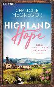 Cover-Bild zu Highland Hope 3 - Eine Destillerie für Kirkby (eBook) von McGregor, Charlotte