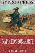 Cover-Bild zu Napoleon Bonaparte (eBook) von S. C. Abbott, John