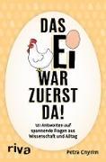 Cover-Bild zu Das Ei war zuerst da! (eBook) von Cnyrim, Petra