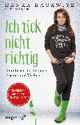 Cover-Bild zu Ich tick nicht richtig (eBook) von Cnyrim, Petra