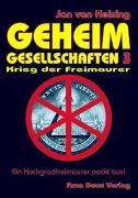 Cover-Bild zu Geheimgesellschaften 3 - Krieg der Freimaurer von Helsing, Jan van
