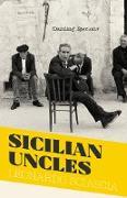 Cover-Bild zu Sicilian Uncles (eBook) von Sciascia, Leonardo