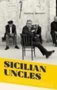 Cover-Bild zu Sicilian Uncles von Sciascia, Leonardo