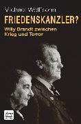 Cover-Bild zu Friedenskanzler? (eBook) von Wolffsohn, Michael