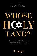 Cover-Bild zu Whose Holy Land? (eBook) von Wolffsohn, Michael