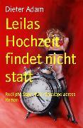 Cover-Bild zu Leilas Hochzeit findet nicht statt (eBook) von Adam, Dieter