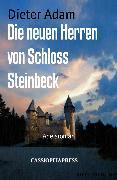 Cover-Bild zu Die neuen Herren von Schloss Steinbeck (eBook) von Adam, Dieter