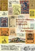 Cover-Bild zu American Children's Periodicals, 1789-1872 (eBook) von Pflieger, Pat