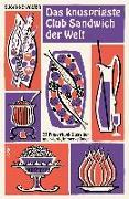 Cover-Bild zu Das knusprigste Club Sandwich der Welt von Walter, Susanne