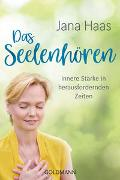Cover-Bild zu Das Seelenhören von Haas, Jana