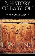 Cover-Bild zu A History of Babylon (eBook) von King, L. W.
