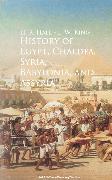 Cover-Bild zu History of Egypt, Chaldea, Syria, Babylonia, and Assyria - (eBook) von Hall, H. R.