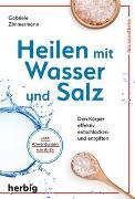 Cover-Bild zu Heilen mit Wasser und Salz von ZiMMermann, Gabriele