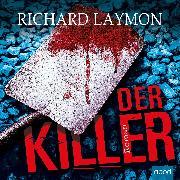 Cover-Bild zu Der Killer (Audio Download) von Laymon, Richard
