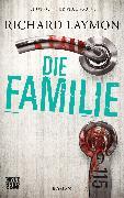 Cover-Bild zu Die Familie (eBook) von Laymon, Richard