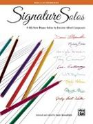 Cover-Bild zu Signature Solos, Bk 5: 9 All-New Piano Solos by Favorite Alfred Composers von Kowalchyk, Gayle (Hrsg.)