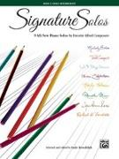 Cover-Bild zu Signature Solos, Bk 3: 9 All-New Piano Solos by Favorite Alfred Composers von Kowalchyk, Gayle (Hrsg.)
