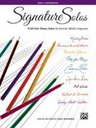 Cover-Bild zu Signature Solos, Bk 4: 9 All-New Piano Solos by Favorite Alfred Composers von Kowalchyk, Gayle (Hrsg.)