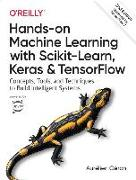 Cover-Bild zu Hands-On Machine Learning with Scikit-Learn, Keras, and Tensorflow: Concepts, Tools, and Techniques to Build Intelligent Systems von Geron Aurelien