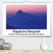 Cover-Bild zu Magische Bergwelt, zwischen Sonnenaufgang und Sonnenuntergang (Premium, hochwertiger DIN A2 Wandkalender 2021, Kunstdruck in Hochglanz) von Aigner, Matthias