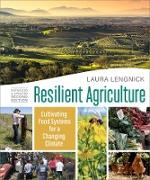 Cover-Bild zu Resilient Agriculture: Expanded & Updated Second Edition (eBook) von Lengnick, Laura