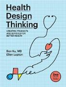 Cover-Bild zu Health Design Thinking, second edition (eBook) von Ku, Bon