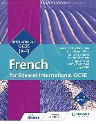 Cover-Bild zu Edexcel International GCSE French Student Book Second Edition von Chevrier-Clarke, Séverine