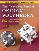 Cover-Bild zu Fuse, Tomoko: The Complete Book of Origami Polyhedra (eBook)