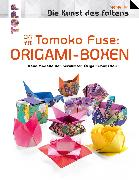 Cover-Bild zu Fuse, Tomoko: Tomoko Fuse: Origami-Boxen (Die Kunst des Faltens) (eBook)