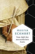 Cover-Bild zu Vom Adel der menschlichen Seele von Meister Eckhart