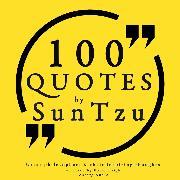 Cover-Bild zu 100 quotes by Sun Tzu, from the Art of War (Audio Download) von Tsu, Sun