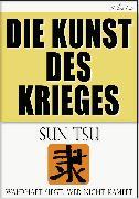 Cover-Bild zu Sun Tsu: Die Kunst des Krieges (eBook) von Tsu, Sun