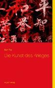 Cover-Bild zu Die Kunst des Krieges von Sun-Tsu, Sunzi