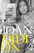 Cover-Bild zu Blaue Stunden (eBook) von Didion, Joan
